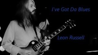 LEON RUSSELL  -  Early 70's   :  I've Got Da Blues