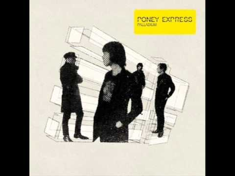 Poney Express - Tu Me Tues