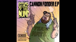 Stig Of The Dump - Hard Work (Prod. Pete Cannon)