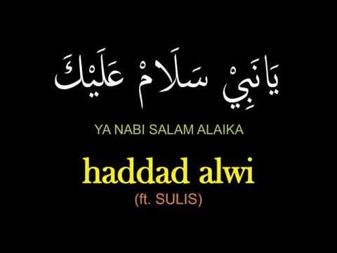 HADDAD ALWI sulis -  Ya Nabi Salam Alaika with Lyric يانبي سلام عليك