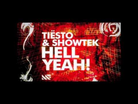 Tiesto feat. Showtek-Hell Yeah! (Orginal Mix)