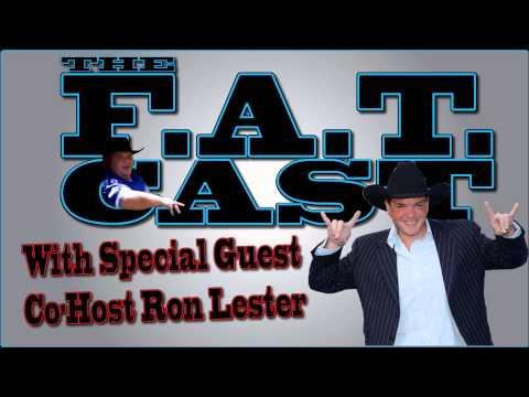Ron Lester co-hosts FAT Cast Ep 12 Part 1