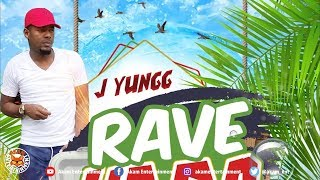 J-Yungg - Rave Hard - June 2018