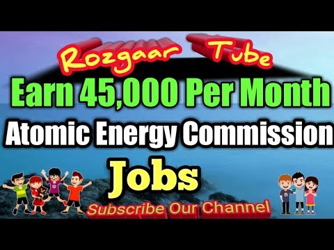 Jobs Pakistan Atomic Energy Commission, Earn 45,000 Per Month