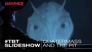 Quatermass And The Pit / #ThrowbackThursday Slideshow