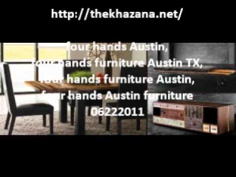Four Hands Austin, Four Hands Furniture Austin Tx, Four Hands Furniture  Austin 06222011.wmv