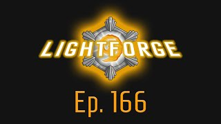 The Lightforge Ep. 166: Giggles Forever
