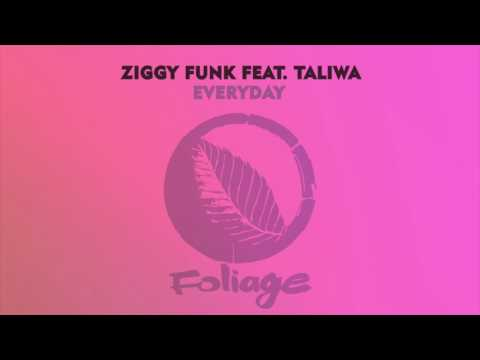 Ziggy Funk feat. Taliwa - Everyday (Frankie Feliciano Classic Vocal Mix)