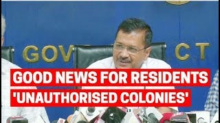 Good news for residents of 'Unauthorised colonies' in Delhi; Watch for details