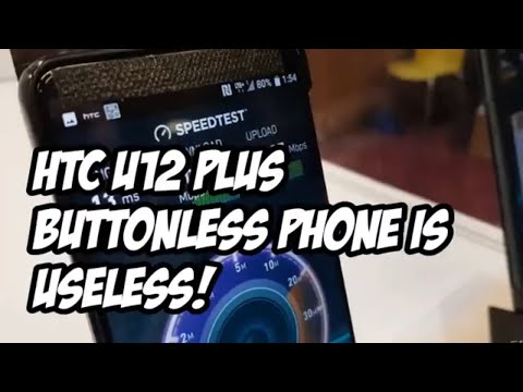 HTC U12 PLUS REVIEW | Buttonless Phone Is Useless!
