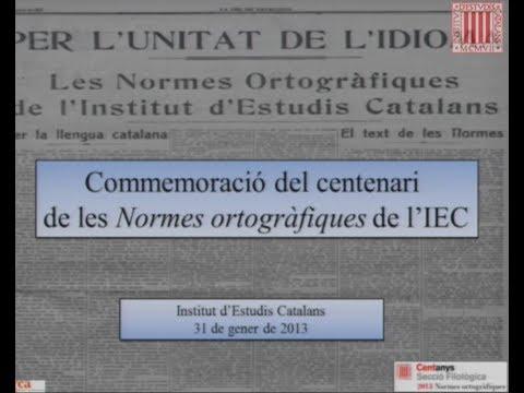 Acte de commemoració del centenari de les Normes ortogràfiques de l'IEC