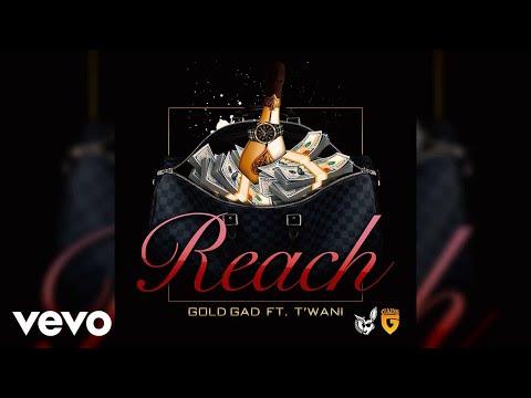Gold Gad - Reach (AUDIO) ft. T'Wani