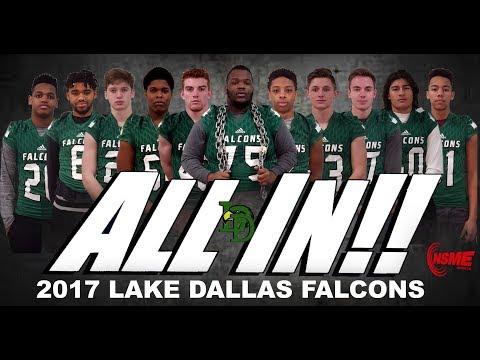 2017 LAKE DALLAS HS SEASON HIGHLIGHT VIDEO   'ALL IN'