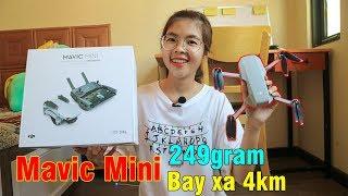 Đập hộp Flycam MAVIC MINI bay 4km siêu nhẹ mới xuất hiện ở Việt Nam - unbox mavic mini   YẾN TRẦN TV