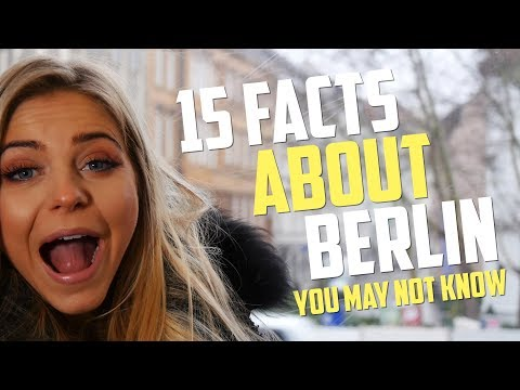 15 Facts About Berlin | WPTDS Berlin