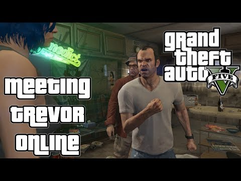 Meeting Trevor For The First Time | GTA V Online #006