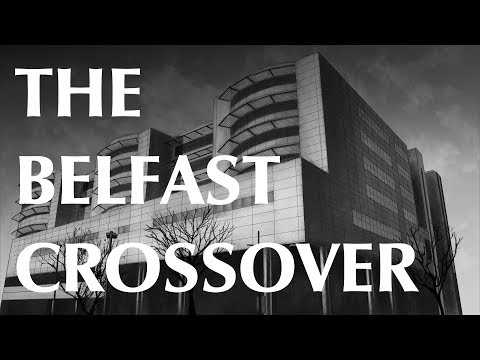 The Belfast Crossover - A Subscriber Story