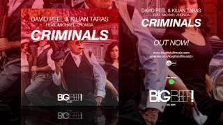 David Peel & Kilian Taras feat. Michael Zhonga - Criminals (Abel Romez Remix Edit)