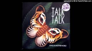 Talk Talk - Living In Another World (U.S. Remix)