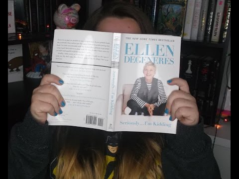 book-review:-seriously-i'm-kidding-by-ellen-degene