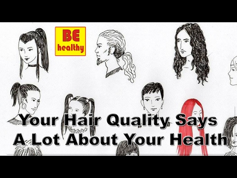 Your Hair Quality Says A Lot About Your Health