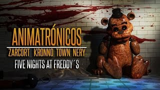 ANIMATRÓNICOS RAP | Five Nights at Freddy's | ZARCORT-KRONNO-NERY-ITOWN - FNAF