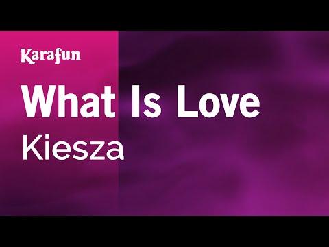 Karaoke What Is Love - Kiesza *