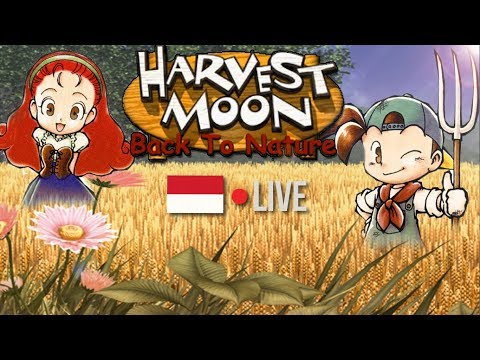 [LIVE] PAGIIIII ^^ !! HARVEST MOON BACK TO NATURE #21 !!