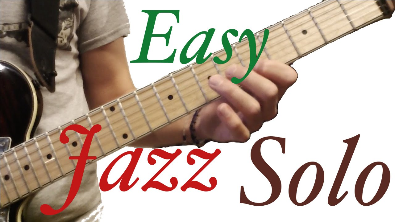 Simple Guitar Jazz Solo to Begin