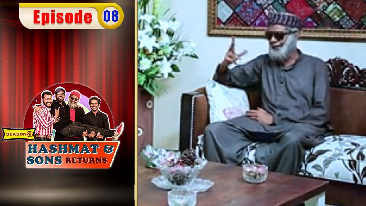 Hashmat & Sons Return - Episode 8   Season 3   Comedy Ki Dunya   OR1O