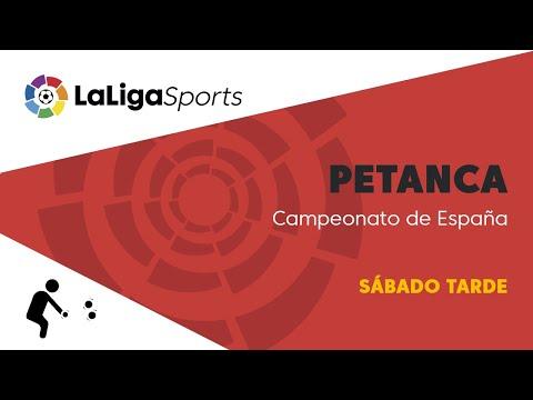 📺 Campeonato de España de Petanca - Sábado tarde