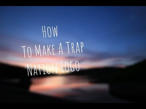 How To Create A Trap Nation Logo? Android/iOS
