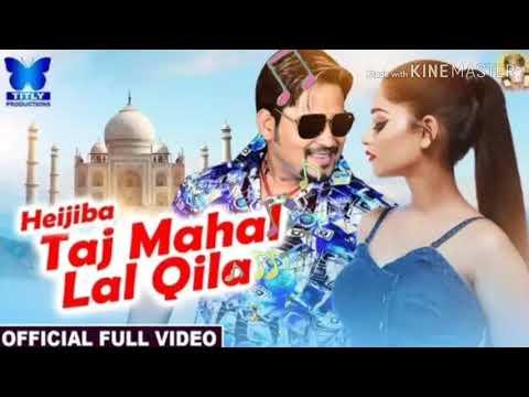 Heijiba Taj Mahal Lal Qila  Official Full Video  Lubun-tubun, Humane Sagar, Lubun & Shona Mumbai