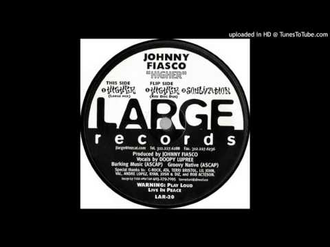 Johnny Fiasco ‎– Higher (Large Mix)