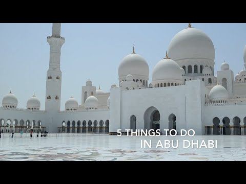 5 Things To Do in Abu Dhabi