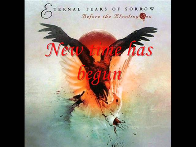 eternal-tears-of-sorrow-angelheart-ravenheart-act-i-before-the-bleeding-sun-lyrics-fuckingevil666