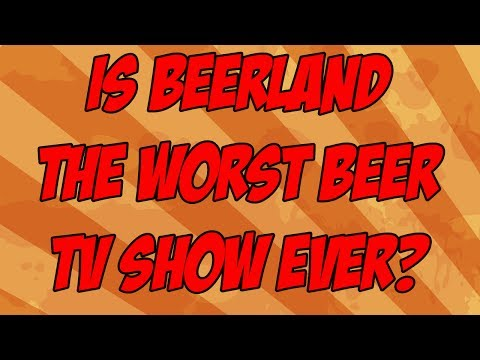 Beerland May Be The Worst Craft Beer Show Ever.... | Beer Geek Nation Craft Beer Reviews