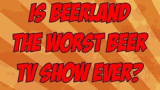 Gambar cover Beerland May Be The Worst Craft Beer Show Ever.... | Beer Geek Nation Craft Beer reviews