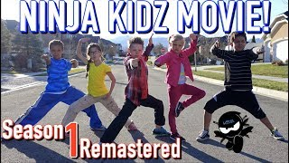 Video Ninja Kidz Movie | Season 1 Remastered download MP3, 3GP, MP4, WEBM, AVI, FLV Juni 2018