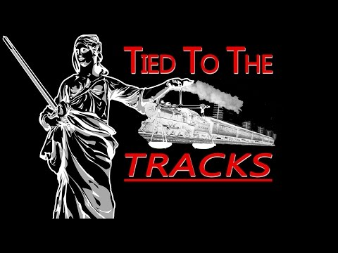 Tied To The Tracks HD