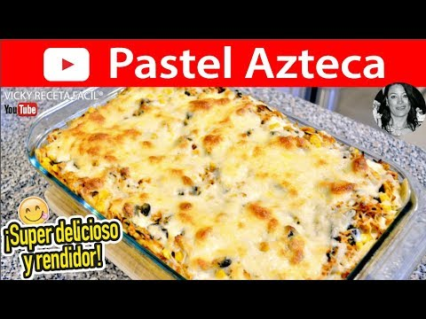 Pastel Azteca Vicky Receta Facil