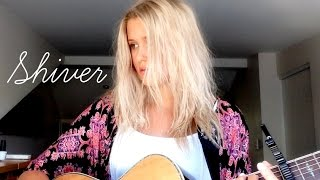 Shiver - Lucy Rose (Lilly Ahlberg Cover)