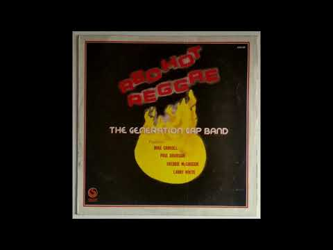 The Generation Gap Band feat Mike Carroll - Music From My Heart (Red Hot Reggae LP, 198X)