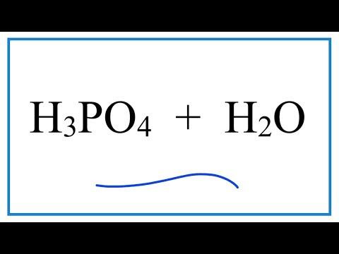 H3PO4 + H2O (Phosphoric Acid + Water)