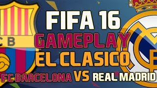 FIFA 16 Gameplay | FC Barcelona vs Real Madrid | [FIFA 16 Gameplay Deutsch HD][PS4/Xbox One/PC]