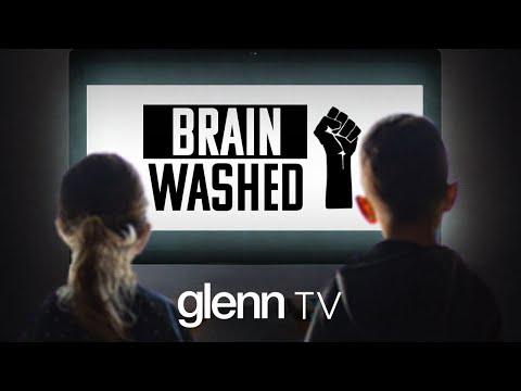BRAINWASHED: How Black Lives Matter Hijacked Our Schools   Glenn TV