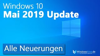 Windows 10 Mai 2019 Update Neuerungen - Alle Funktionen im Überblick (Deutsch / Version 1903)
