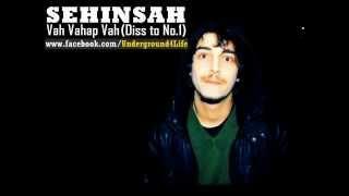 Şehinşah - Vah vahap vah Video