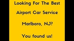 Airport Limo Service Marlboro, NJ
