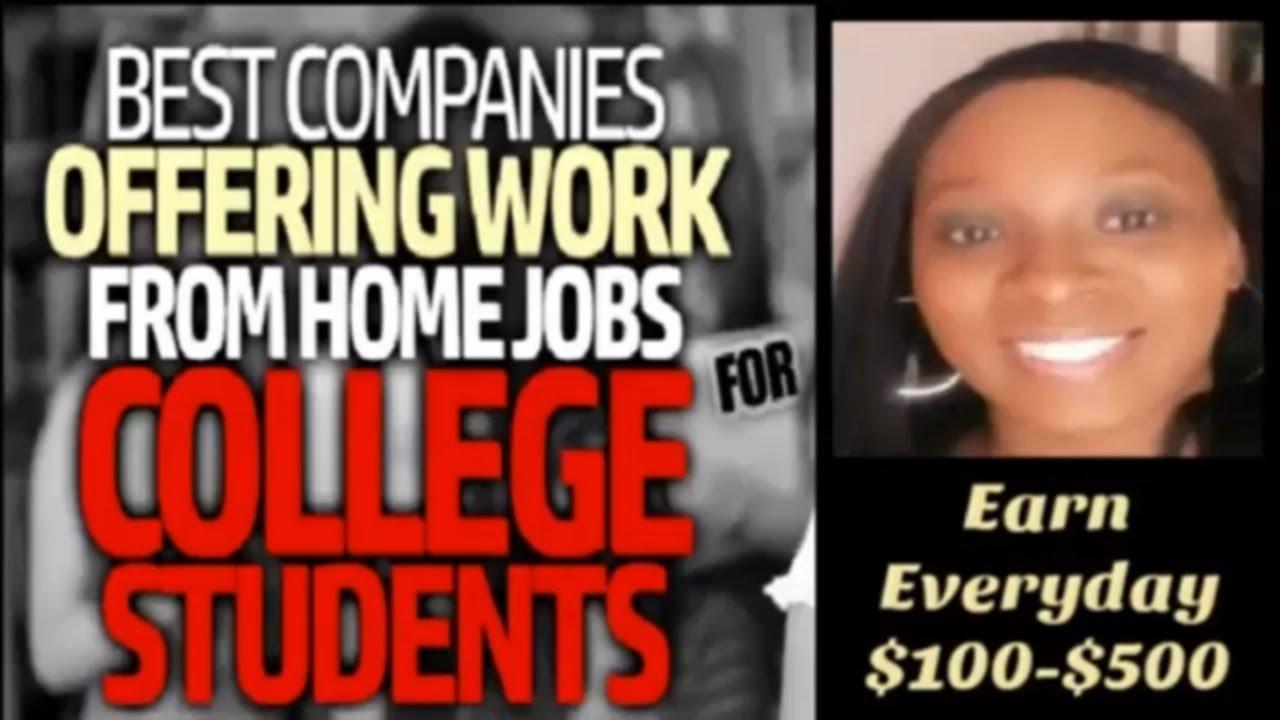 best work from home jobs for college students